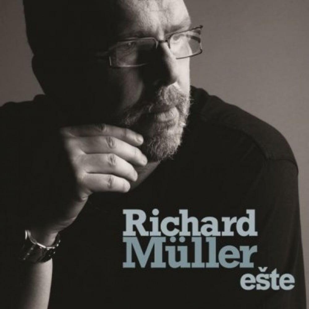 Richard Müller - Ešte
