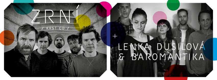 ZRNÍ (krst CD) / LENKA Dusilová & Baromantika