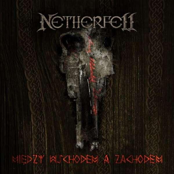 Netherfell-Między-Wschodem-a-Zachodem