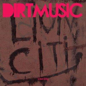 dirtmusic-lion-city-300x300