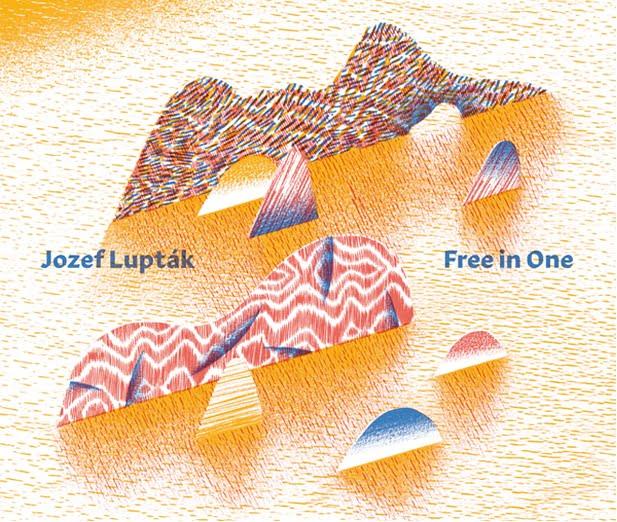 Jozef Lupták - Free in One