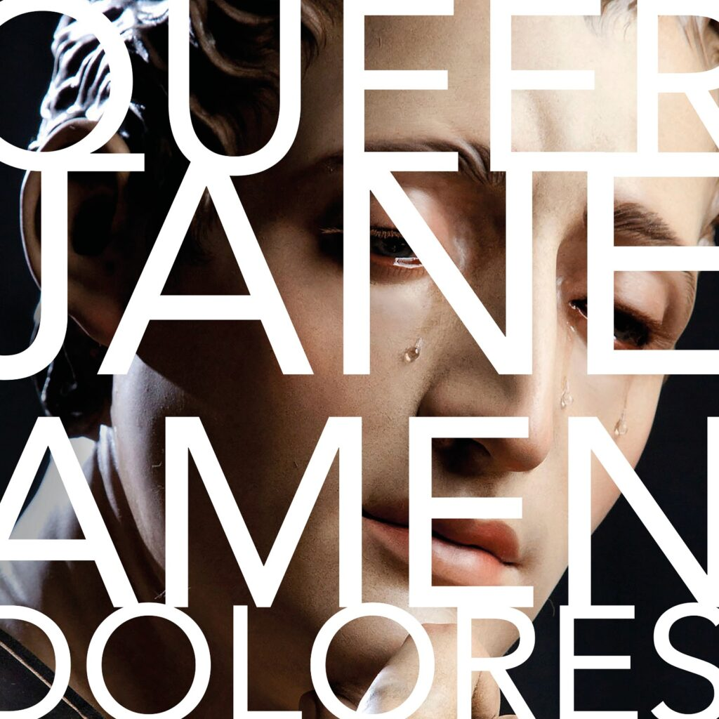 Queer Jane – Amen Dolores