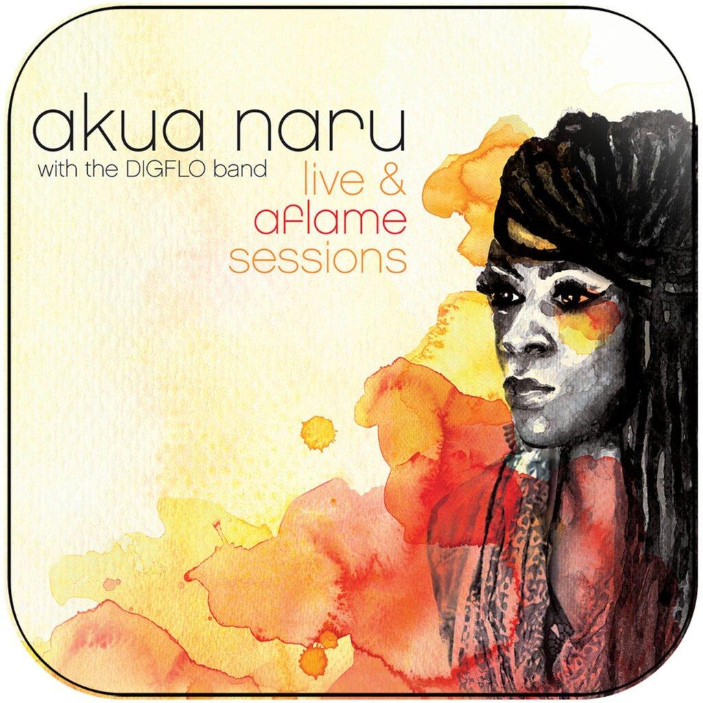Akua Naru - live and aflame sessions
