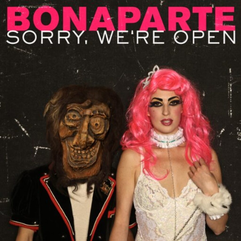 BONAPARTE-Sorry-We´re-Open