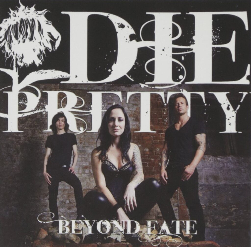 Die Pretty – Beyond Fate