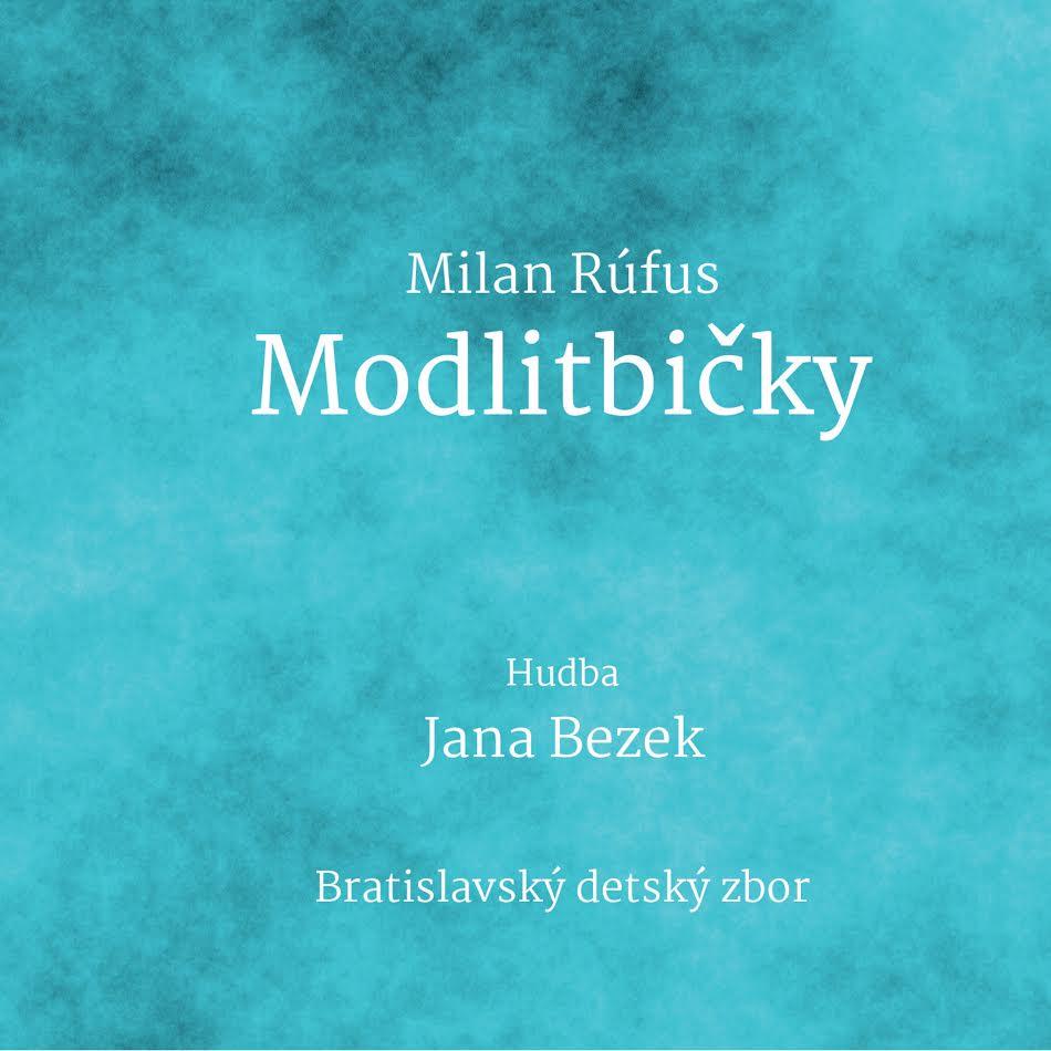 Jana Bezek / Milan Rúfus - Modlitbičky