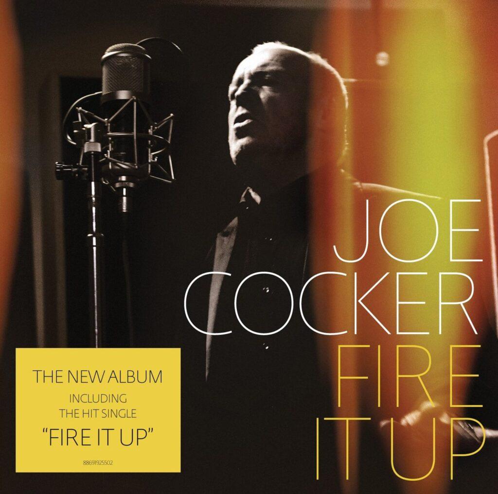 Joe Cocker- Fire it up