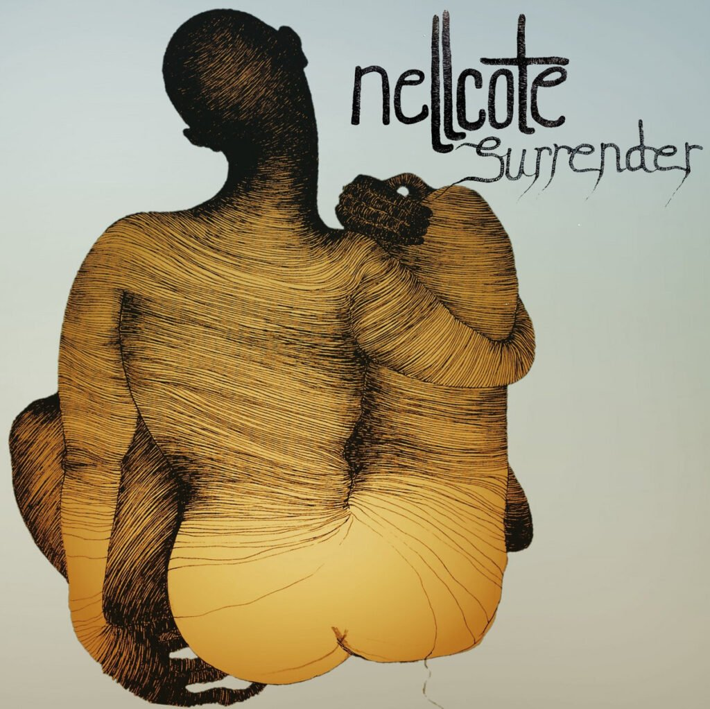 Nellcote – Surrender