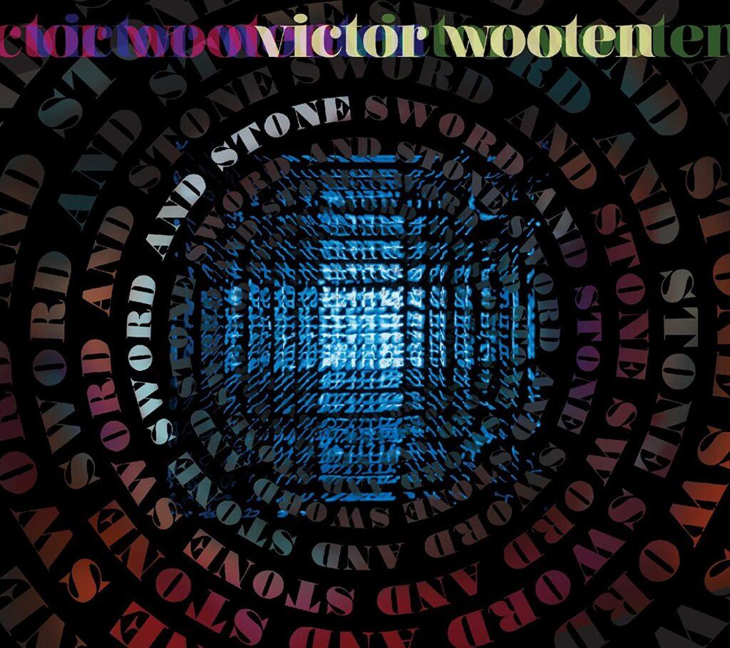 Victor Wooten – Sword & Stone