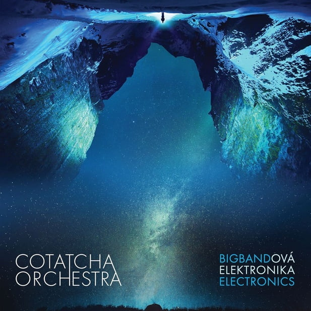 Cotatcha Orchestra – Bigbandová elektronika