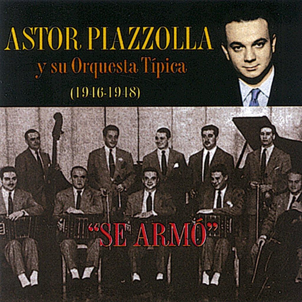 Astor Piazzolla y su Orquest Típica