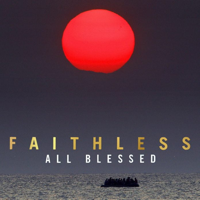 Faithless - Blessed